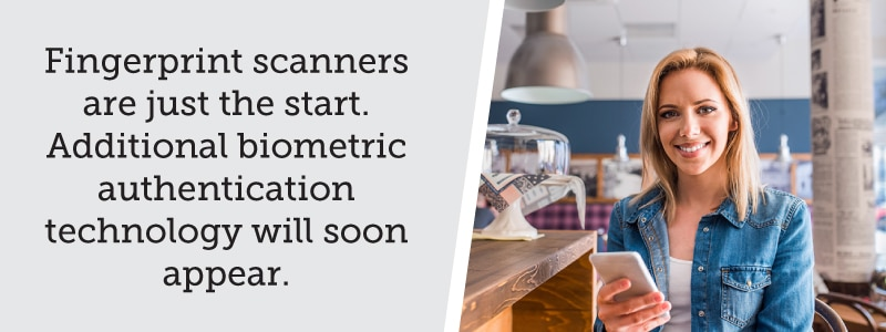 Biometric authentication technology will soon appear