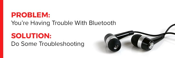 Bluetooth Connection Problems