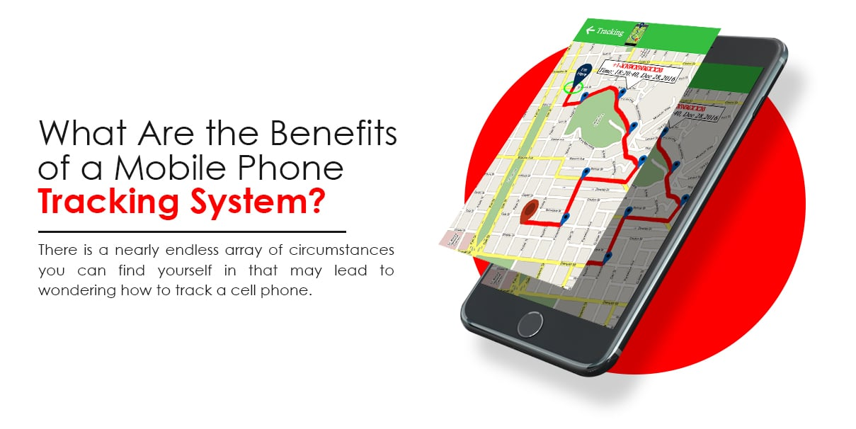 What are the Benefits of Phone Tracking?