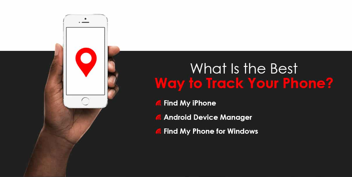 The Best Way to Track Your Phone