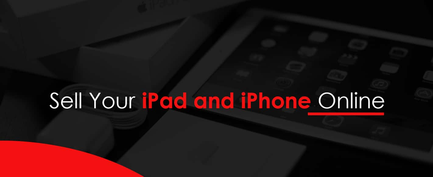 Sell Your iPad and iPhone Online