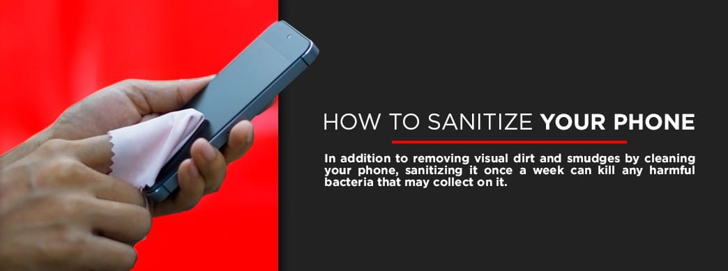 How to Sanitize Your Phone