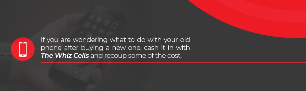 Cash in your old phone with The Whiz Cells